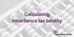 Calculating Inheritance Tax liability